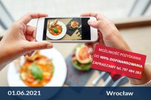 Warsztaty – Jak dobrze zrobić zdjęcia, filmy i grafikę dla potrzeb hotelu i restauracji – I edycja